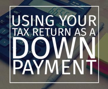 Your Tax Refund Could be the Difference for that New Home