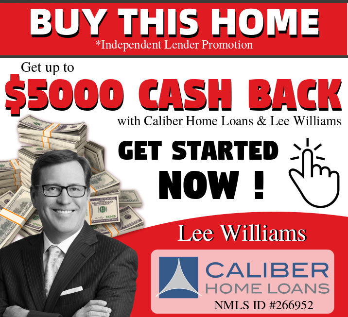 Get up to $5000 cash back with Caliber Home Loans and Lee Williams